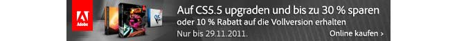 3Sparen Sie 30% auf das CS5.5 Upgrade oder 10% auf die Vollversion!